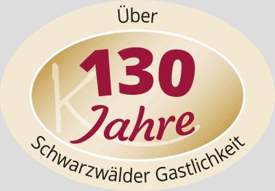 Über 130 Jahre Schwarzwälder Gastlichkeit